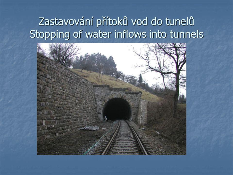 Zastavování přítoků vod do tunelů Stopping of water inflows into tunnels