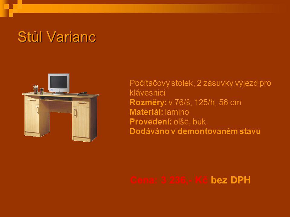 Stůl Varianc Počítačový stolek, 2 zásuvky,výjezd pro klávesnici Rozměry: v 76/š, 125/h, 56 cm Materiál: lamino Provedení: olše, buk Dodáváno v demonto