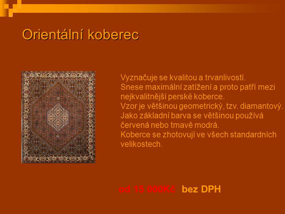 Orientální koberec od 15 000Kč bez DPH Vyznačuje se kvalitou a trvanlivostí. Snese maximální zatížení a proto patří mezi nejkvalitnější perské koberce