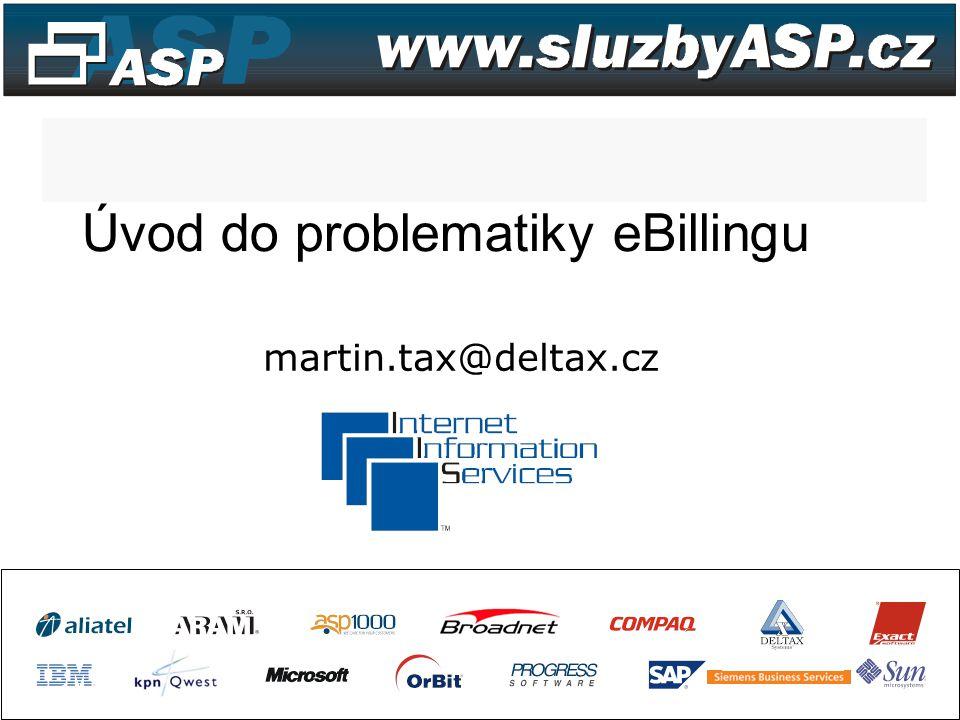 Úvod do problematiky eBillingu martin.tax@deltax.cz