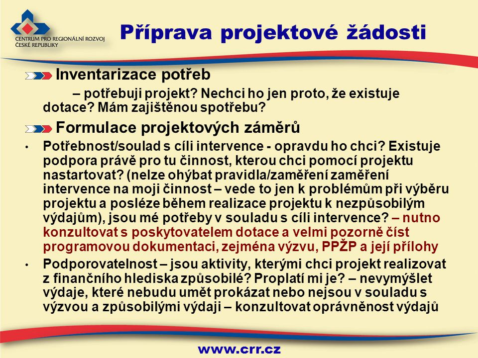 www.crr.cz 25.11.2014 14 CRR – kontakty primárním kontaktním místem je příslušná pobočka CRR