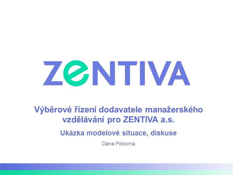 Obsah Vstupní situace a požadavky společnosti Zentiva Požadavky na vzdělávání manažerů ve společnosti Výběrové řízení na dodavatele vzdělávání Současná situace ve vzdělávání manažerů