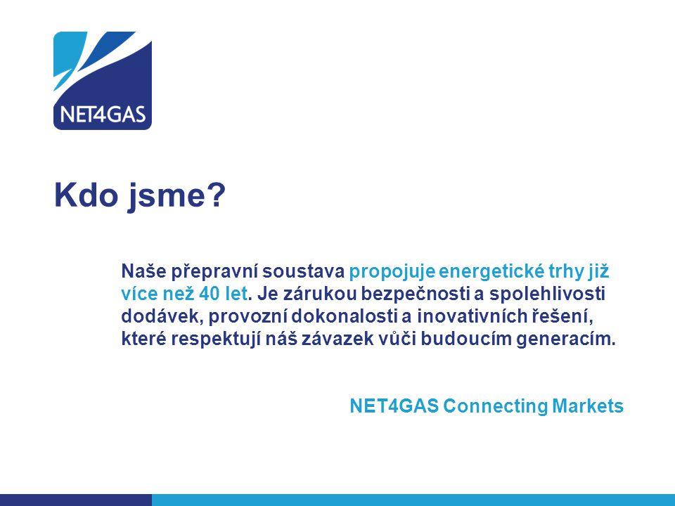 NET4GAS ve zkratce 30 May 2012SAF Workshop Bratislava / Treasury in NET4GAS3  Výhradní licence pro přepravu plynu v České republice  Dostatečné přepravní kapacity pro domácí a zahraniční poptávku  Rovný a transparentní přístup k přepravní soustavě všem obchodníkům se zemním plynem  Více než 3600 km plynovodů  3 hraniční předávací stanice, 5 kompresních stanic a téměř 100 předávacích stanic do vnitrostátních distribučních soustav  Roční přepravní kapacita 40 miliard m 3 (25 % domácí spotřeba)  Největší firemní dárce v oblasti ochrany přírody v České republice