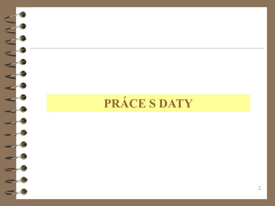 33 ÚPRAVY EXISTUJÍCÍ TABULKY PŘÍKLAD : ODSTRAŇOVÁNÍ TABULEK A SLOUPCŮ DROP název tabulky ALTER TABLE název tabulky DROP název pole; DESCRIBE ZAKAZNICI – KONTROLA POLOŽEK
