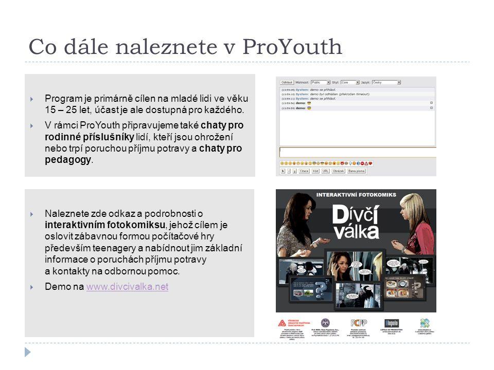 Co dále naleznete v ProYouth  Program je primárně cílen na mladé lidi ve věku 15 – 25 let, účast je ale dostupná pro každého.