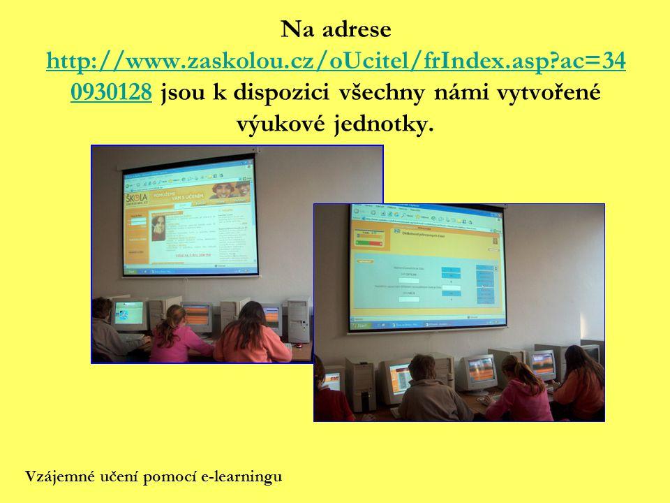 Na adrese http://www.zaskolou.cz/oUcitel/frIndex.asp?ac=34 0930128 jsou k dispozici všechny námi vytvořené výukové jednotky. http://www.zaskolou.cz/oU