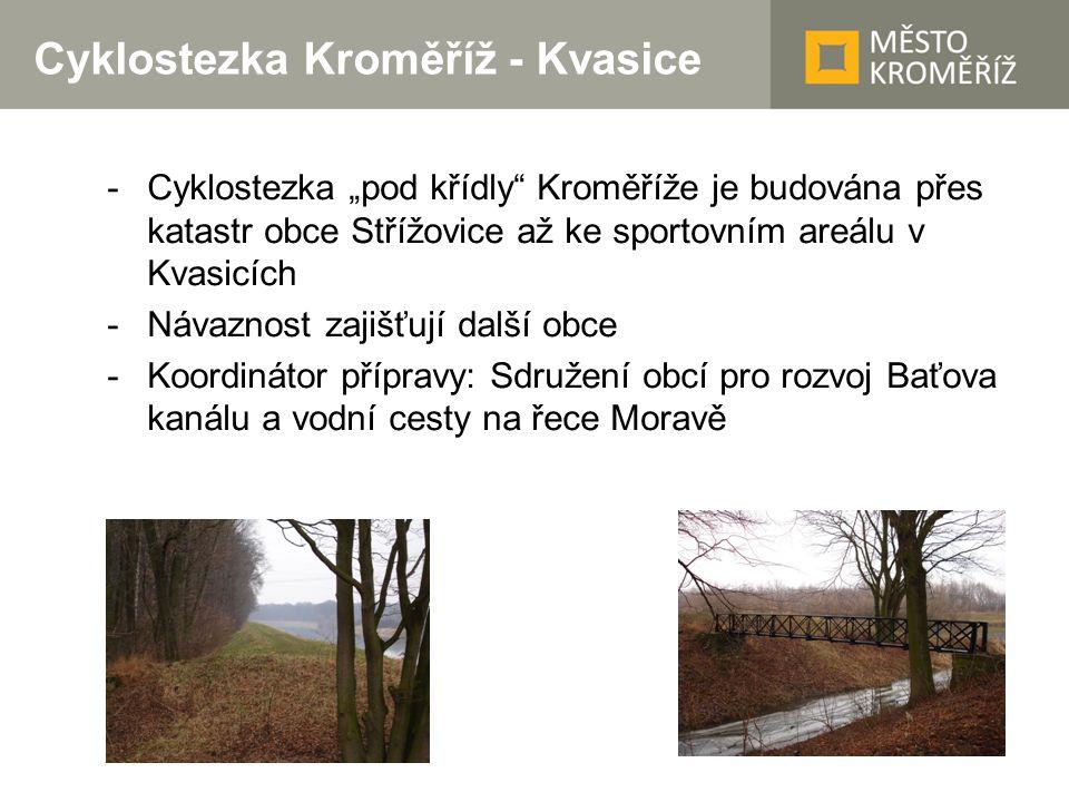 """Cyklostezka Kroměříž - Kvasice -Cyklostezka """"pod křídly"""" Kroměříže je budována přes katastr obce Střížovice až ke sportovním areálu v Kvasicích -Návaz"""