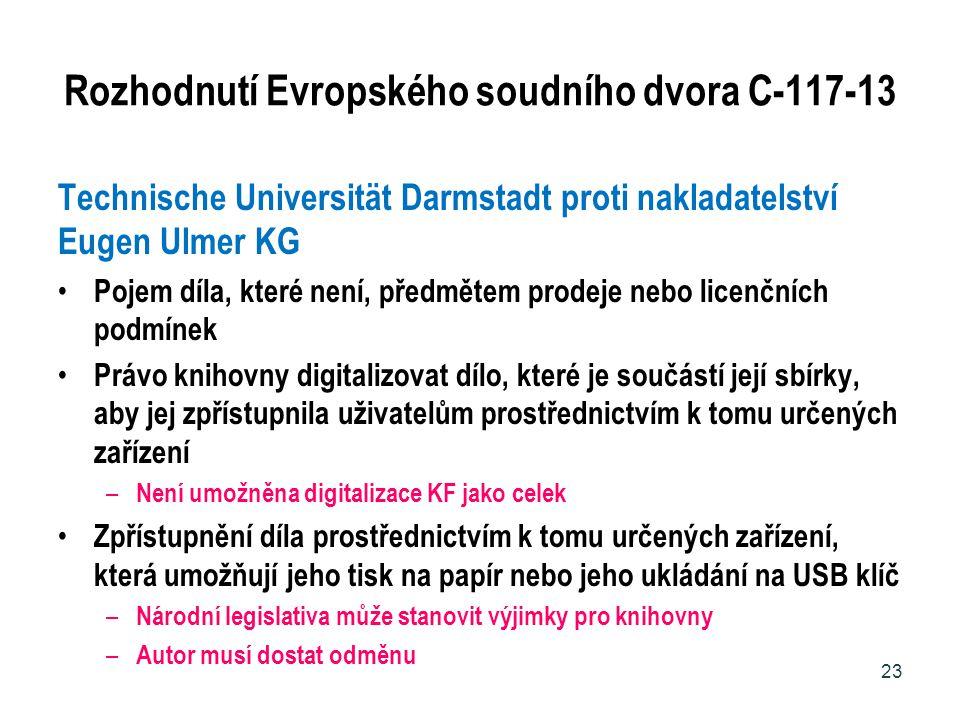 Rozhodnutí Evropského soudního dvora C-117-13 Technische Universität Darmstadt proti nakladatelství Eugen Ulmer KG Pojem díla, které není, předmětem p