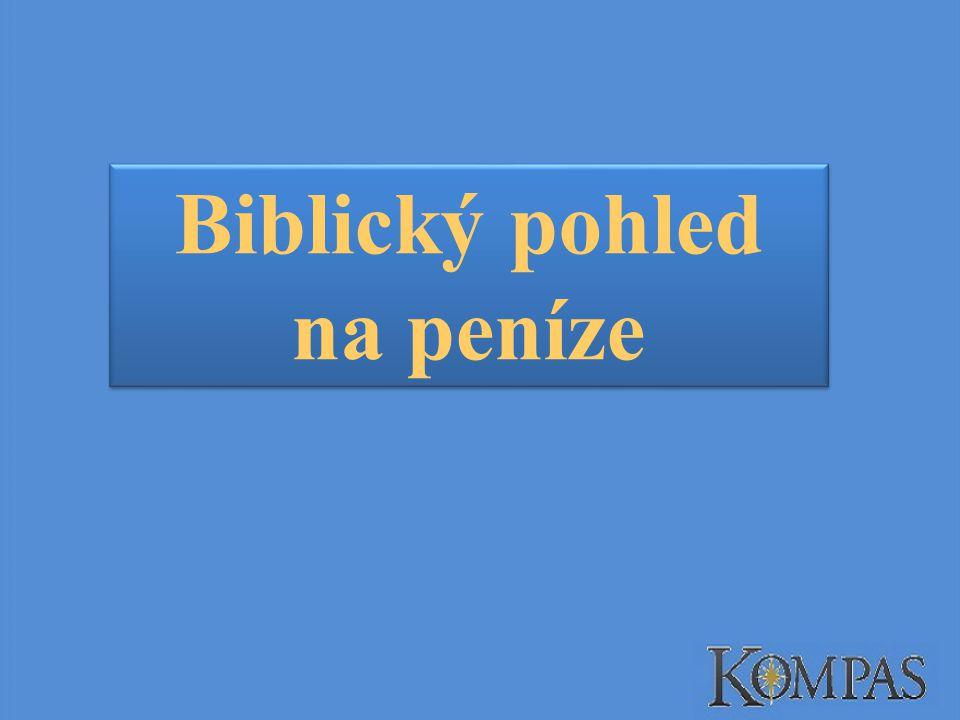Biblický pohled na peníze