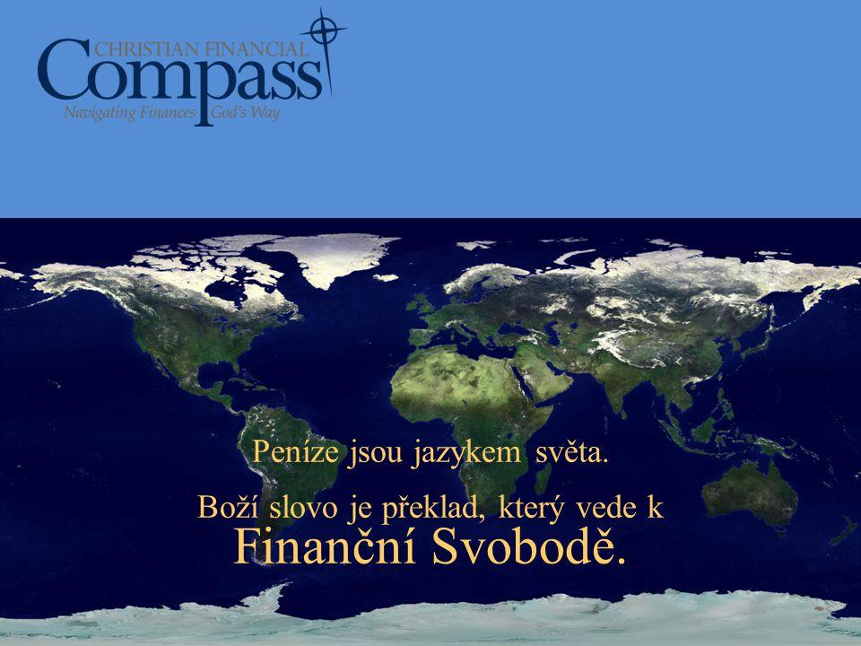 Peníze jsou jazykem světa. Boží slovo je překlad, který vede k Finanční Svobodě.