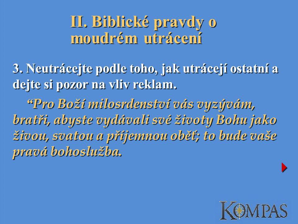 II.Biblické pravdy o moudrém utrácení 3.