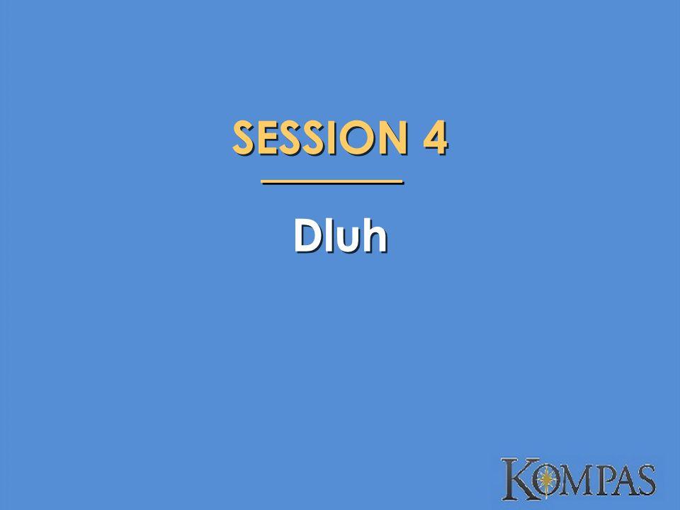 SESSION 4 Dluh SESSION 4 Dluh