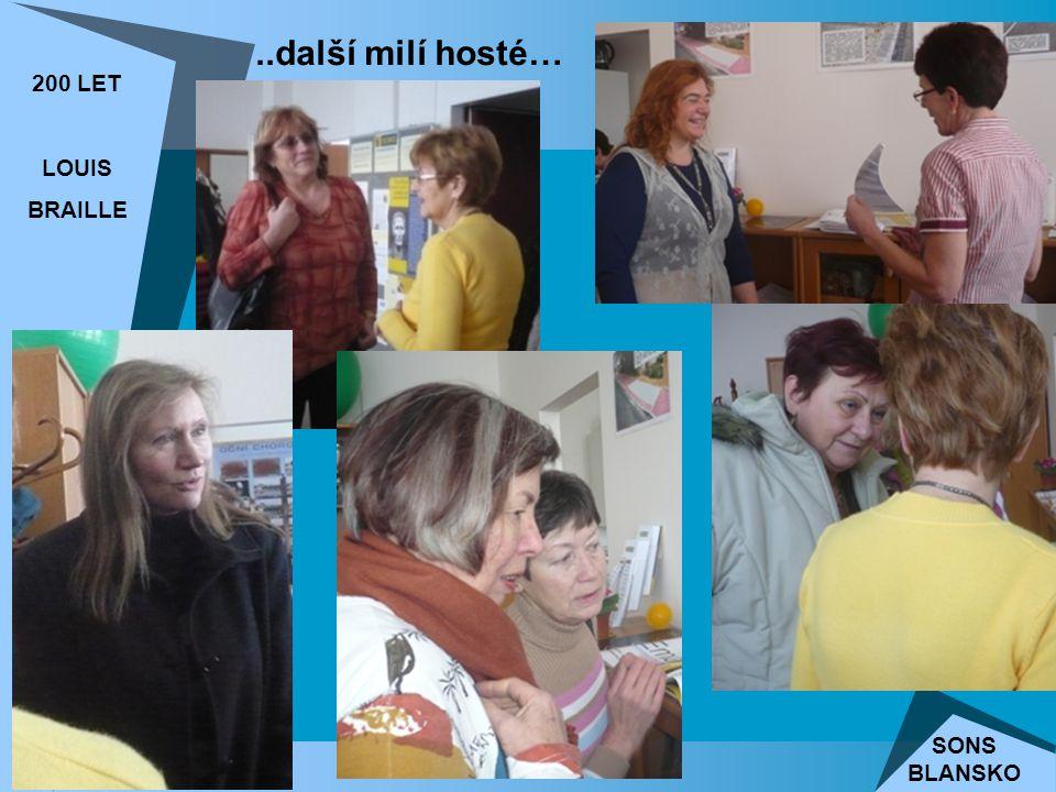 ..další milí hosté… 200 LET LOUIS BRAILLE SONS BLANSKO