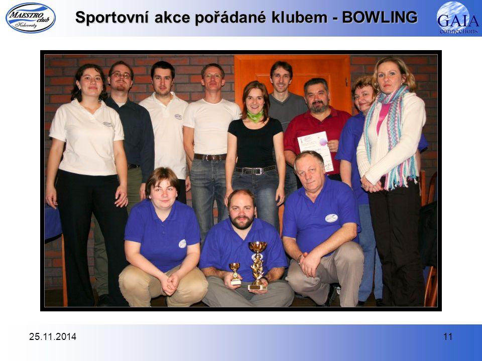25.11.201411 Sportovní akce pořádané klubem - BOWLING