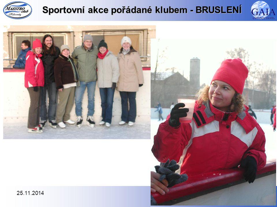 25.11.201413 Sportovní akce pořádané klubem - BRUSLENÍ