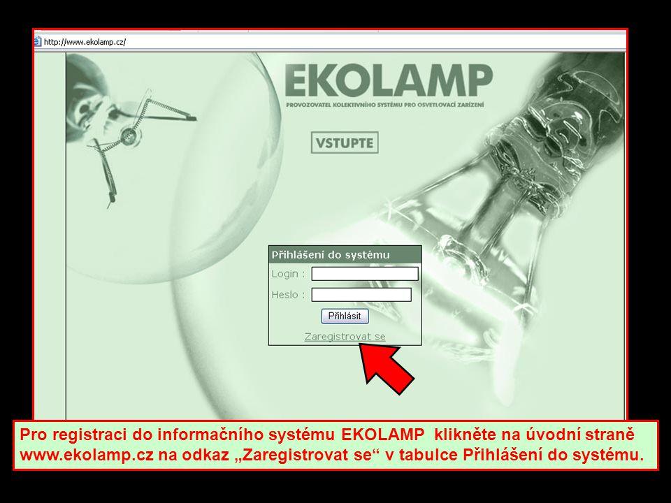 """Pro registraci do informačního systému EKOLAMP klikněte na úvodní straně www.ekolamp.cz na odkaz """"Zaregistrovat se v tabulce Přihlášení do systému."""