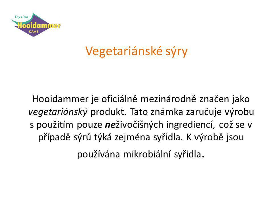 Hooidammer je oficiálně mezinárodně značen jako vegetariánský produkt.