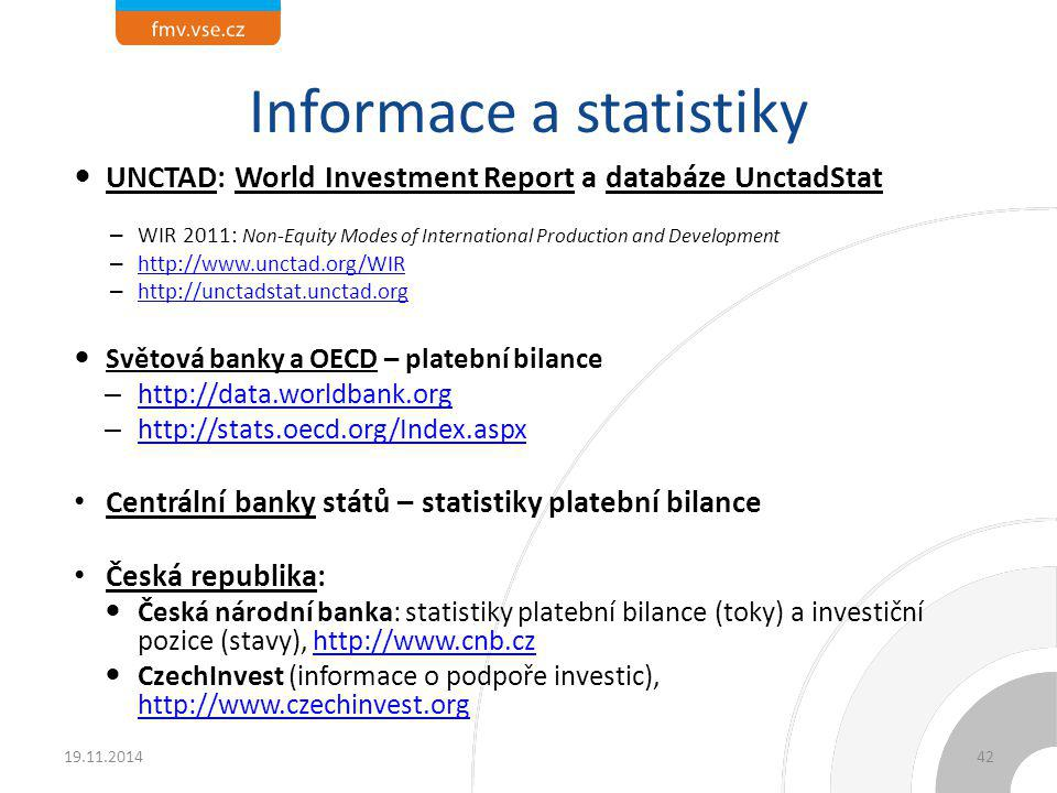 Informace a statistiky UNCTAD: World Investment Report a databáze UnctadStat – WIR 2011: Non-Equity Modes of International Production and Development