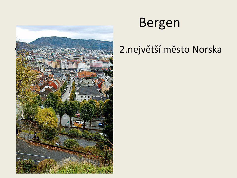 Bergen Bbbbbbbbbbbbbbbb 2.největší město Norska