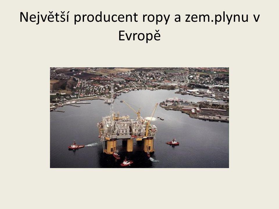 Největší producent ropy a zem.plynu v Evropě