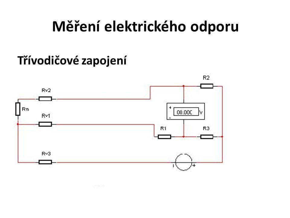 Měření elektrického odporu Třívodičové zapojení