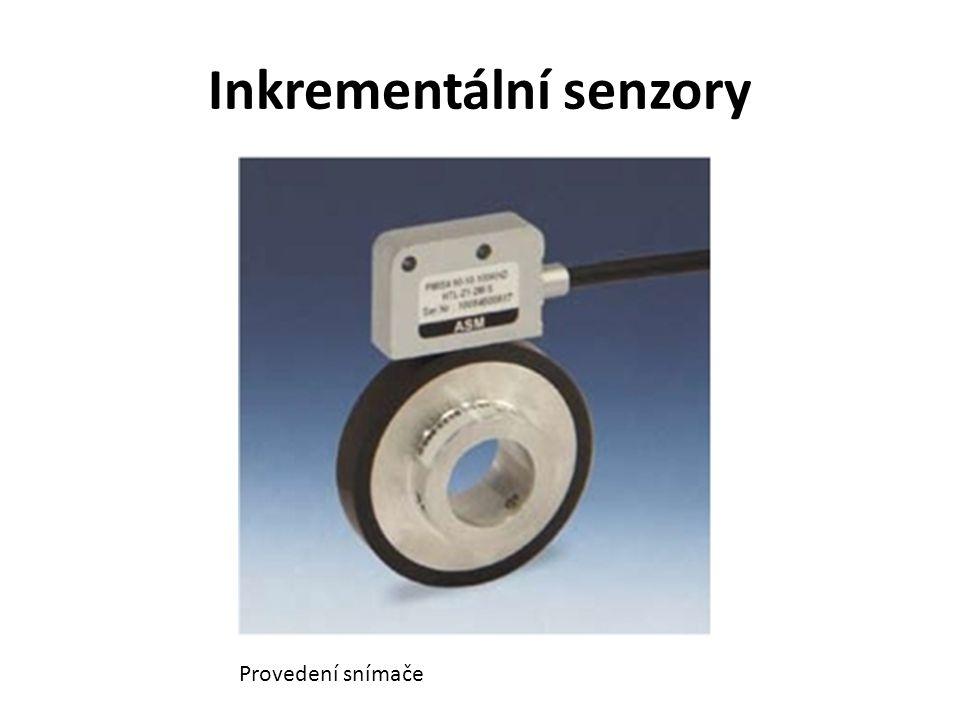 Inkrementální senzory Provedení snímače