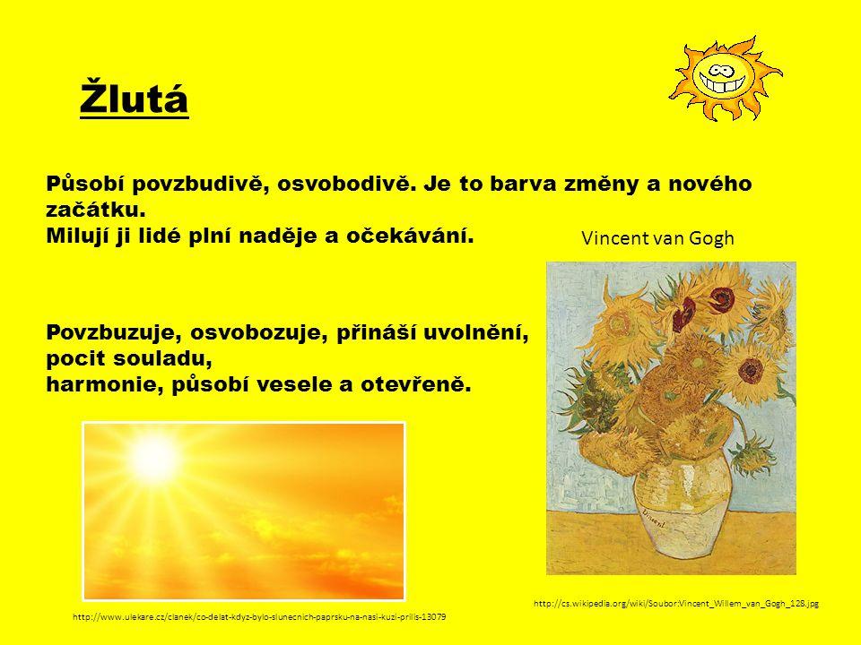 Žlutá Působí povzbudivě, osvobodivě.Je to barva změny a nového začátku.