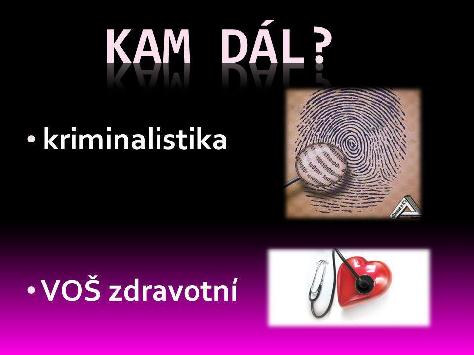 kriminalistika VOŠ zdravotní