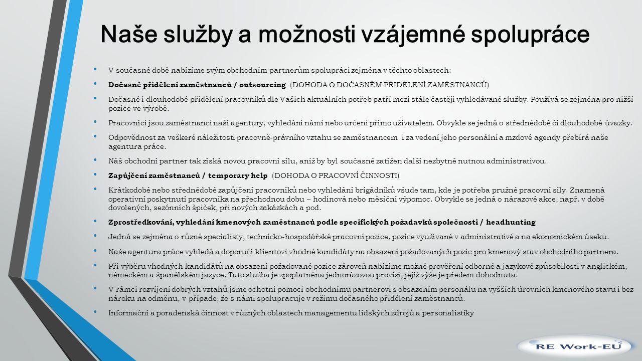 Odvětví průmyslu Agentura práce RE WORK-EU, s.r.o.