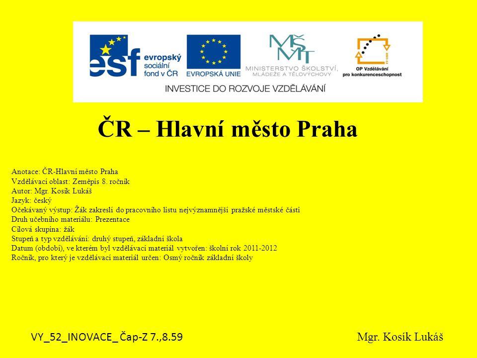 Do pracovního listu zakresli nejvýznamnější části Prahy.