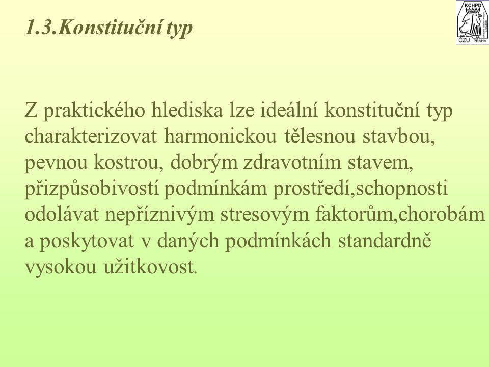 Bekonový typ - představitel dánská landrase, - pro produkci bekonů, - střední až větší tělesný rámec, - hlava jemná, delší, v čele užší, lehká, - dlou