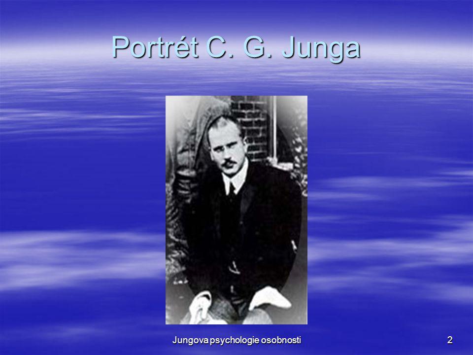 Jungova psychologie osobnosti13 Bytostné Já  Na Basilejské univerzitě se v roce 1943 stává řádným profesorem lékařské psychologie, aniž by přerušil svou psychiatrickou praxi.