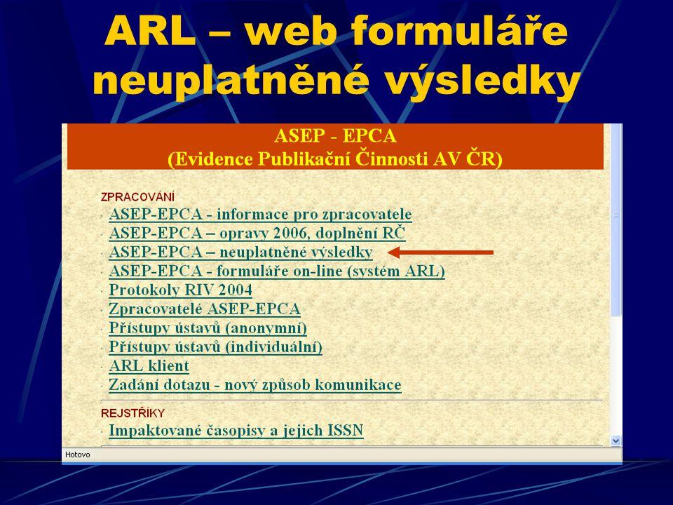 ARL – web formuláře neuplatněné výsledky
