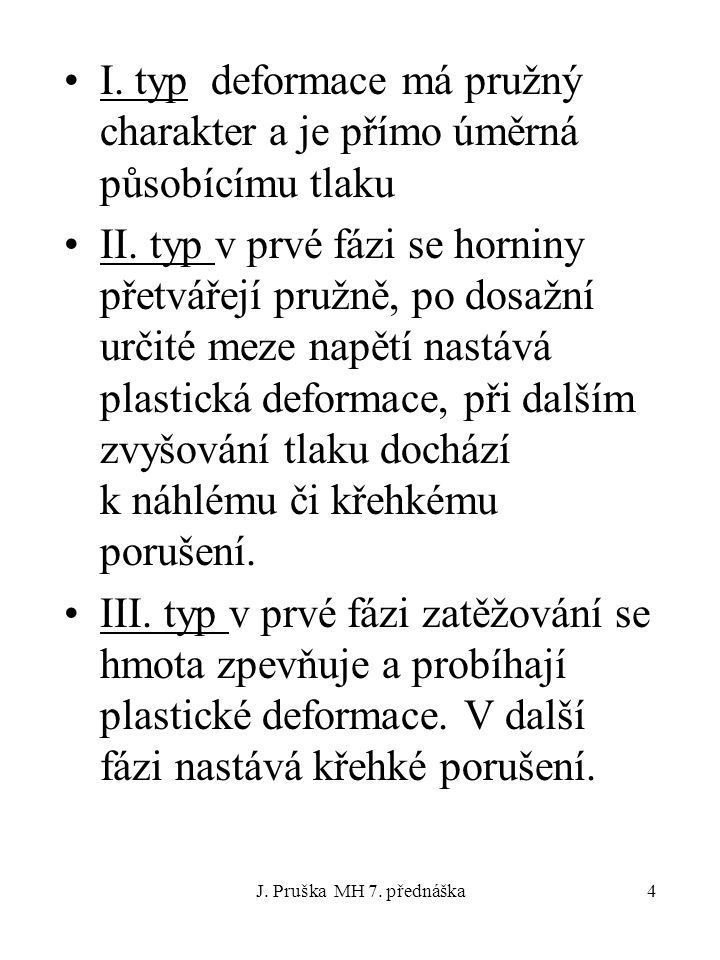 J.Pruška MH 7. přednáška5 IV.typ a V.