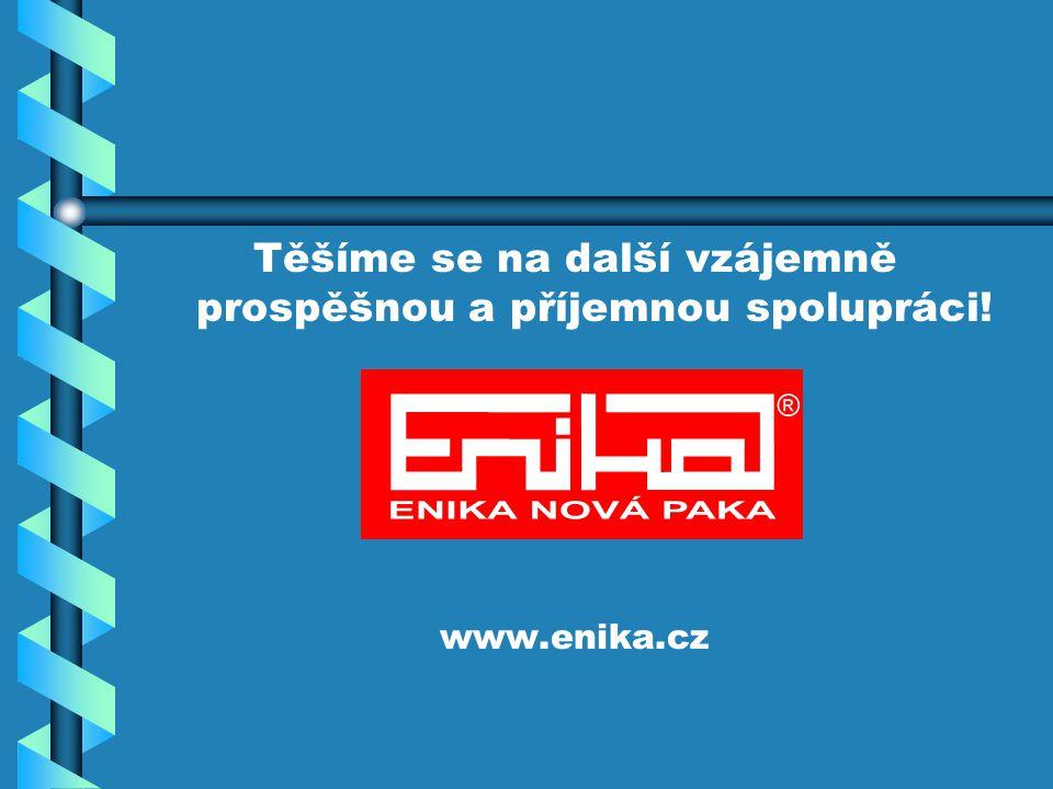 Těšíme se na další vzájemně prospěšnou a příjemnou spolupráci! www.enika.cz