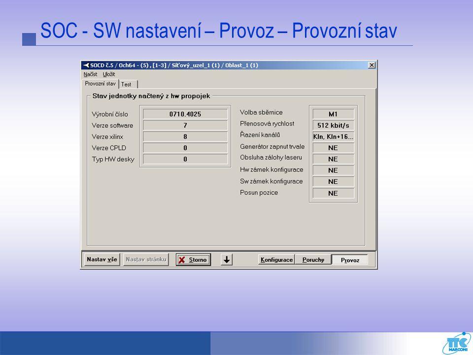 SOC - SW nastavení – Provoz – Provozní stav