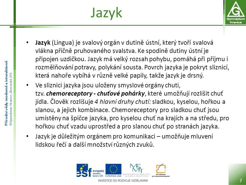 Přírodní vědy moderně a interaktivně ©Gymnázium Hranice, Zborovská 293 Jazyk 8