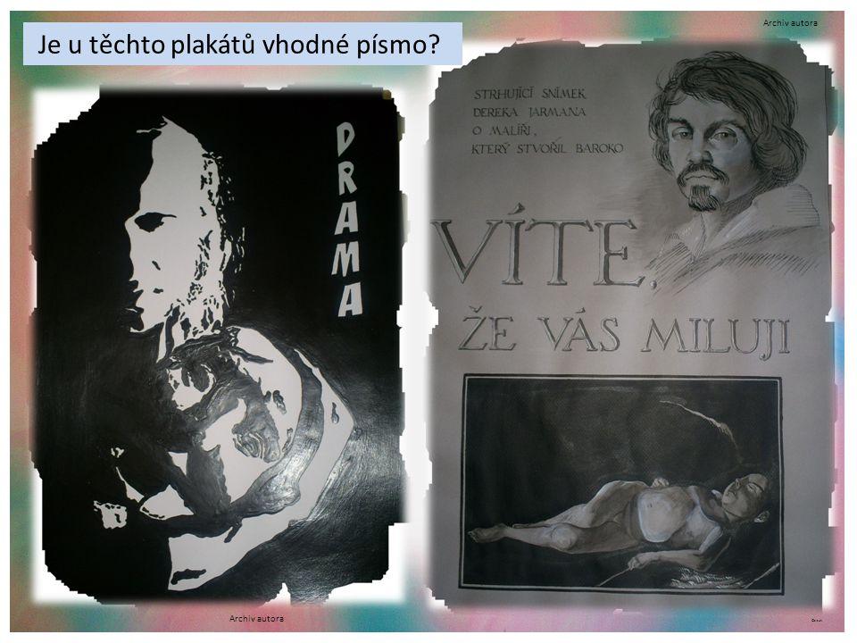 ©c.zuk Je u těchto plakátů vhodné písmo? Archiv autora