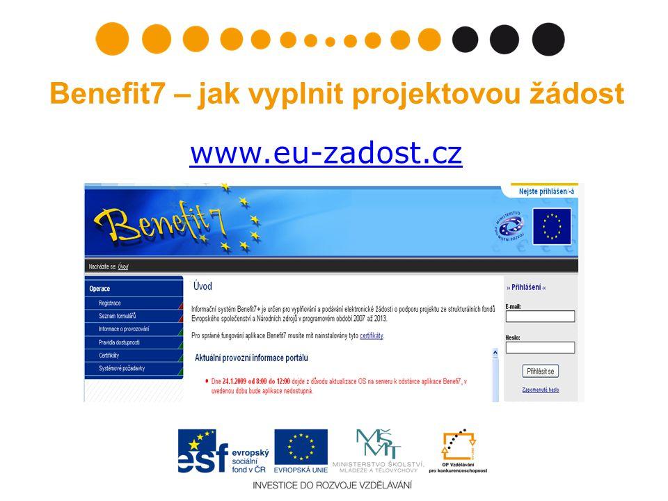 Benefit7 – jak vyplnit projektovou žádost www.eu-zadost.cz