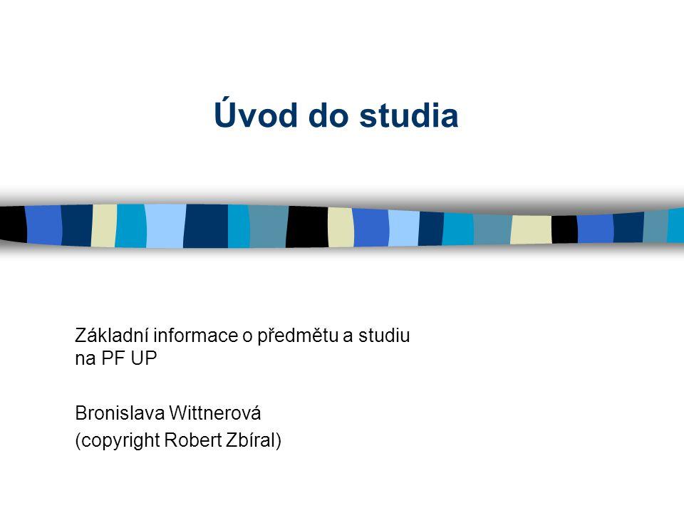 Úvod úvodu do studia Jméno Bydliště (doporučení) Proč výběr práva.