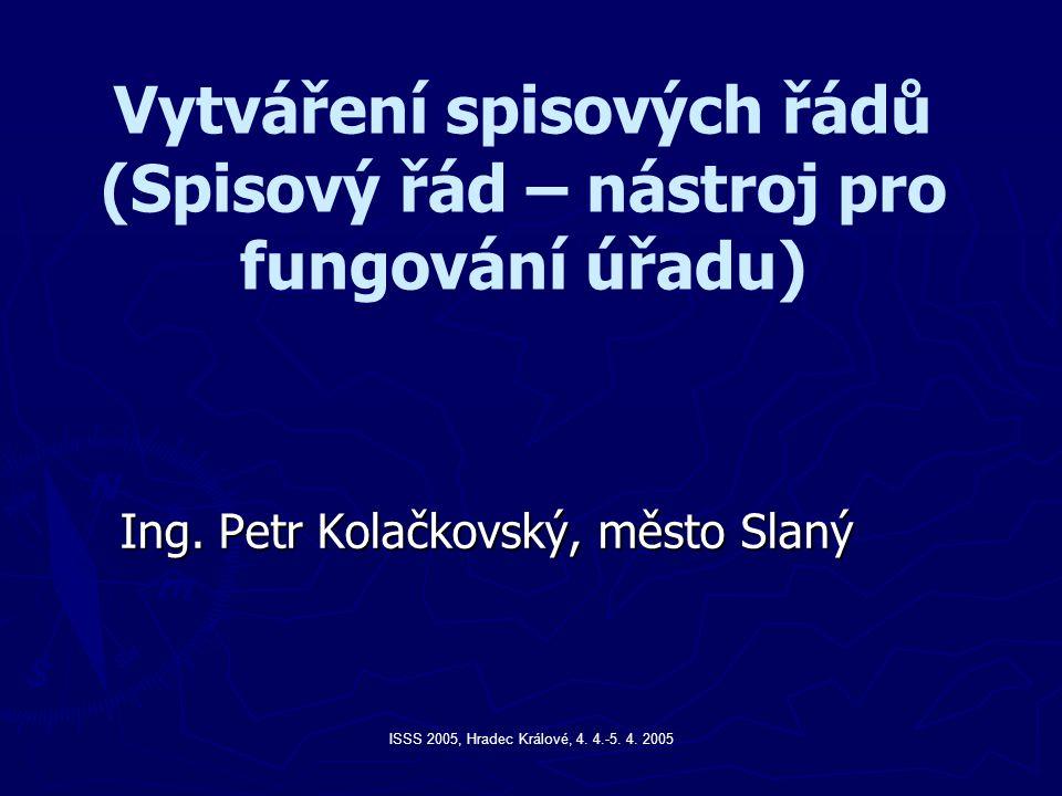 ISSS 2005, Hradec Králové, 4.4.-5. 4.