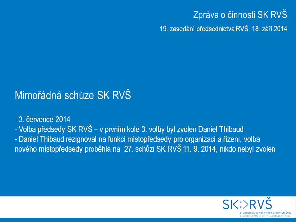Mimořádná schůze SK RVŠ - 3. července 2014 - Volba předsedy SK RVŠ – v prvním kole 3.
