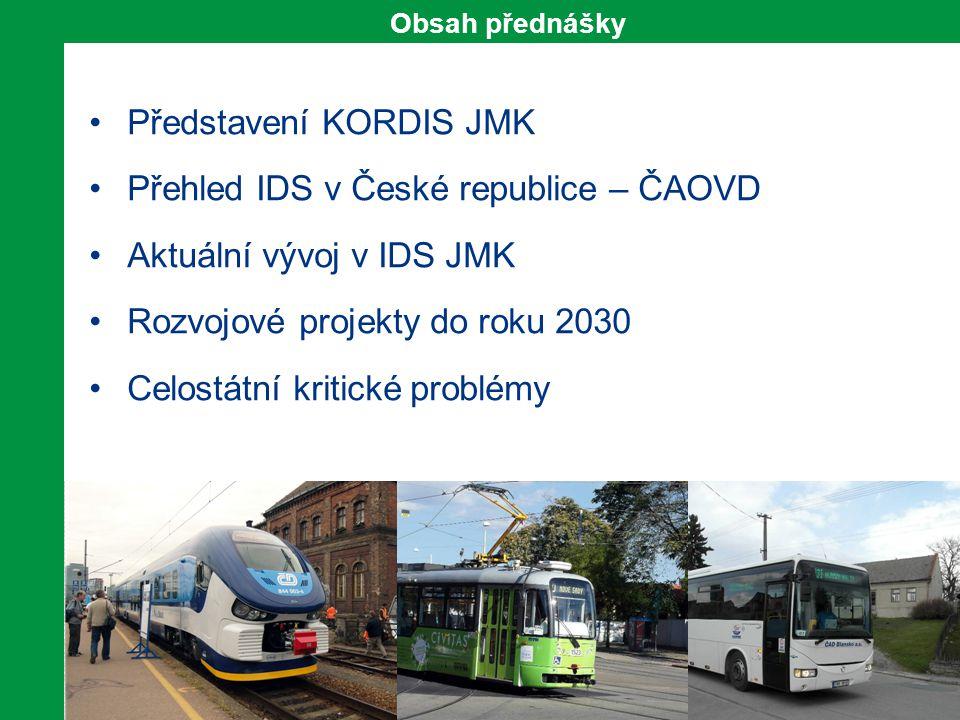 2 Obsah přednášky Představení KORDIS JMK Přehled IDS v České republice – ČAOVD Aktuální vývoj v IDS JMK Rozvojové projekty do roku 2030 Celostátní kri