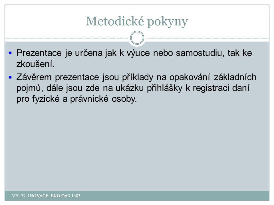 Přihláška k registraci daní pro PO VY_32_INOVACE_EKO.OA3.1303