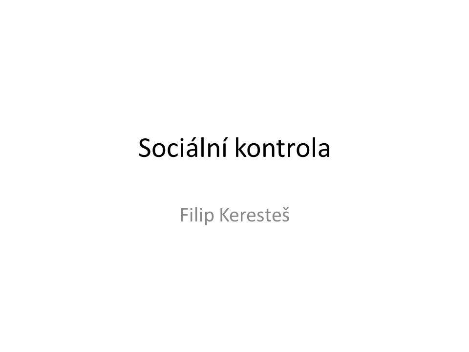 Sociální kontrola Filip Keresteš
