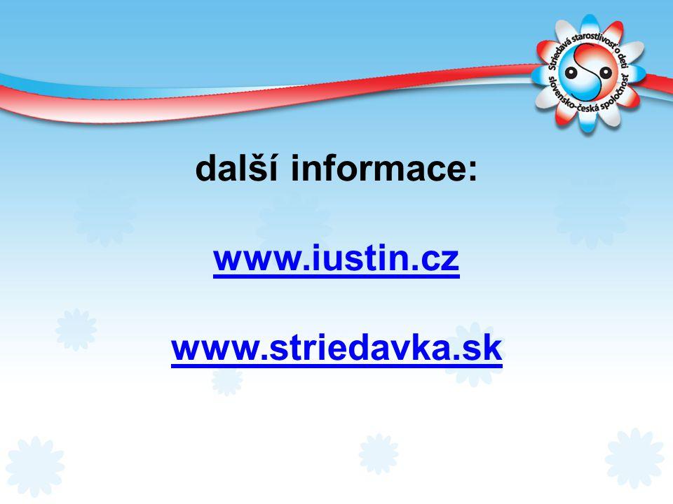 další informace: www.iustin.cz www.striedavka.sk