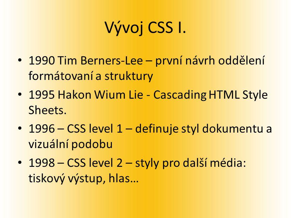 Vývoj CSS I.