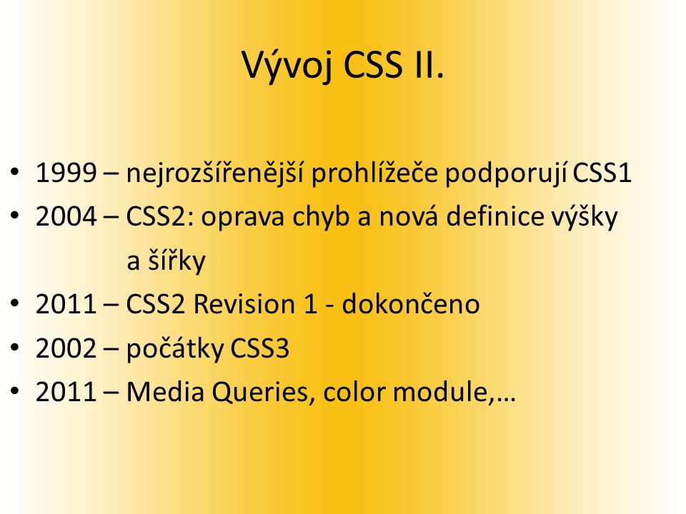 Vývoj CSS II.