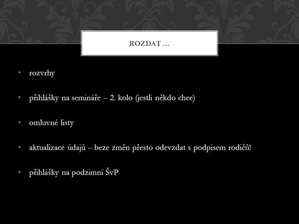 rozvrhy přihlášky na semináře – 2.