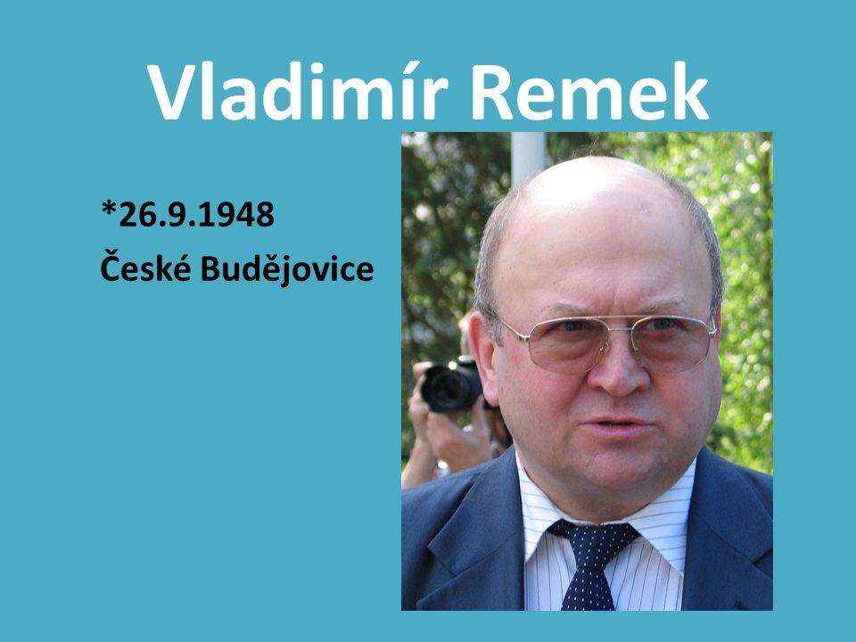 Vladimír Remek *26.9.1948 České Budějovice
